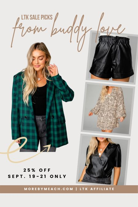 Potential pieces for cute fall outfits or even Christmas outfits from Buddy Love! I especially love the oversized plaid blazer and faux leather shorts. But all of these items are classic enough to keep for years and use on repeat! Snag them for 25% off during the LTK sale!   #LTKSale #LTKHoliday #LTKSeasonal