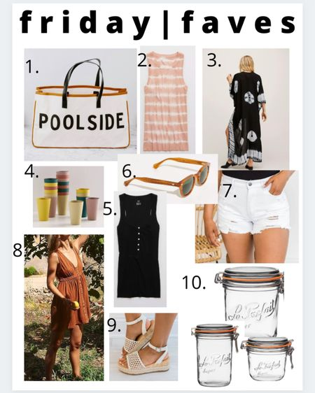 Friday faves! 1.) my favorite poolside bag 2.) love this tie dye tank! And it's on sale! 3.) kimono 4.) the cutest bamboo cups 5.) my favorite tanks that are on sale and come in so many colors 6.) sunglasses 7.) white cut off Jean shorts 8.) cutest summer dress 9.) summer wedges 10.) the most adorable mason jar canisters #LTKsalealert #LTKunder100 #LTKstyletip http://liketk.it/3fhyk #liketkit @liketoknow.it