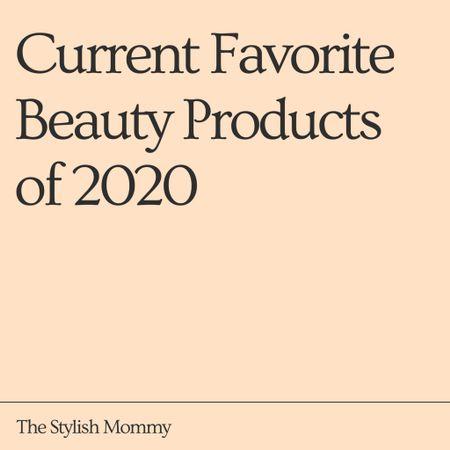 Current Favorite Beauty Products of 2020! http://liketk.it/2UITJ #liketkit @liketoknow.it #LTKunder50 #LTKbeauty #rStheCon