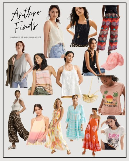 Anthropologie finds - wide-legged pants, tanks, tunics, maxi dresses, cami, tie-dye, graphic tees  #LTKstyletip #LTKSeasonal
