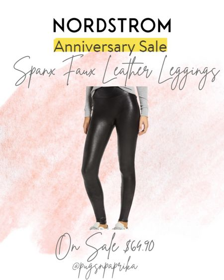 Nordstrom Anniversary Sale includes these Spanx Faux Leather Leggings!! I get SO much wear out of mine! #liketkit #LTKsalealert #LTKstyletip #LTKunder100 @liketoknow.it http://liketk.it/3jRhq