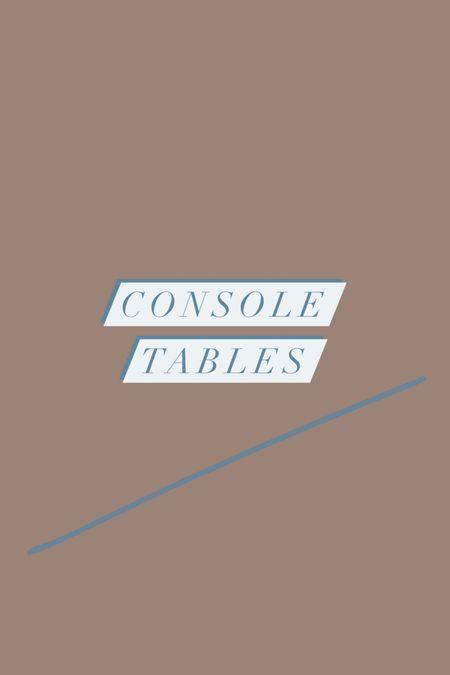 Console tables under $400!   #LTKhome #LTKsalealert