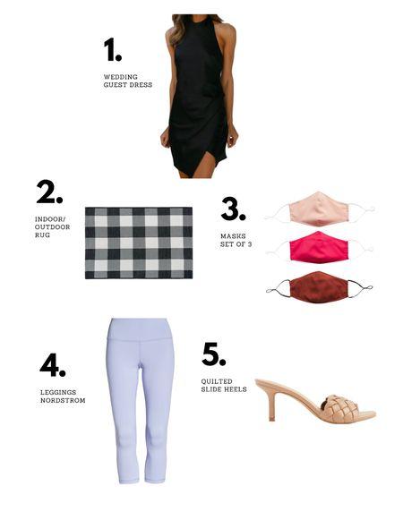 Last weeks favorites! Wedding guest dress, rug that can go under a doormat, masks, leggings + heels! Top 5!   #LTKshoecrush #LTKwedding #LTKsalealert