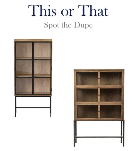 This or that,  splurge and save, spot the dupe tall display cabinets