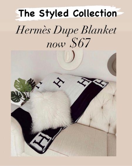 The Hermès dupe blanket is now $67 during the LTK Day Sale   #LTKhome #LTKsalealert #LTKunder100 http://liketk.it/3hxg5 #liketkit @liketoknow.it    Hermès dupe blanket Cozy blankets  Gifts for mom  Gifts for sister in law  Hostess gift  Housewarming gift  Barefoot dreams dupe  Hermès  Hermès dupe blanket  Home decor