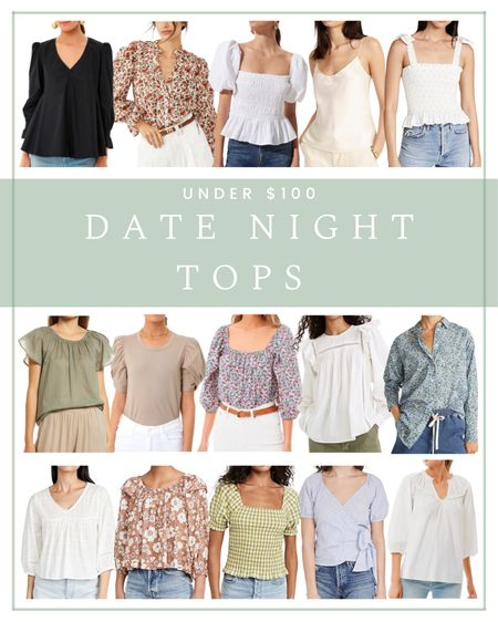 Date night tops and blouses under $100  #LTKstyletip #LTKunder100 #LTKSeasonal