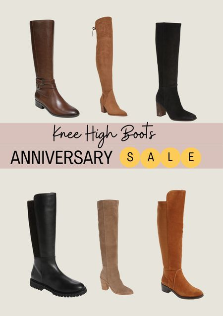 Nordstrom sale. Nordstrom Anniversary Sale. NSale. Boots. Fall boots. Knee high boots.   #LTKstyletip #LTKsalealert #LTKshoecrush